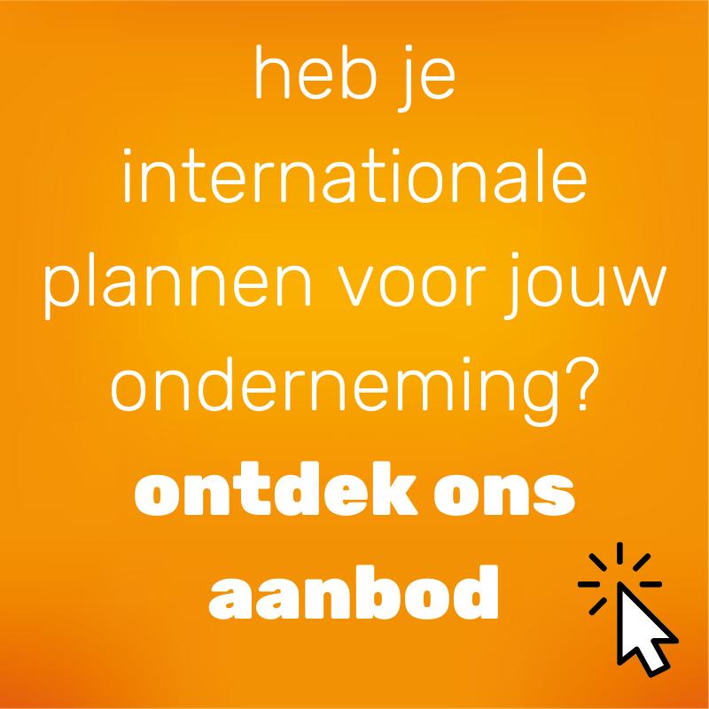heb je internationale plannen voor jouw onderneming?