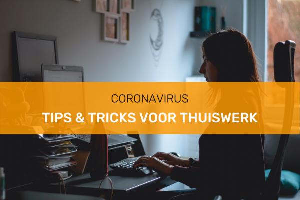 Tips en tricks voor thuiswerk