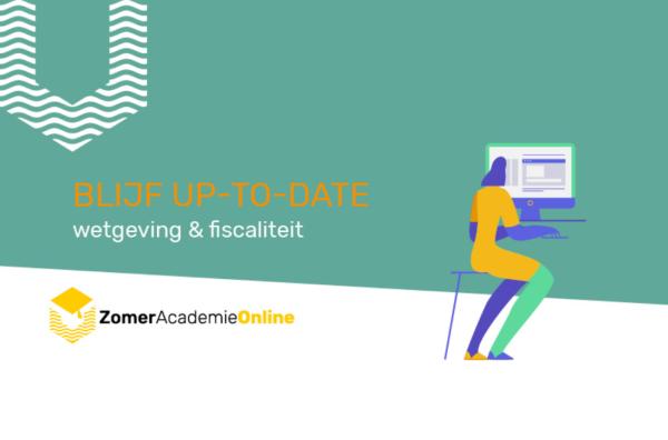 ZomerAcademie wetgeving en fiscaliteit online