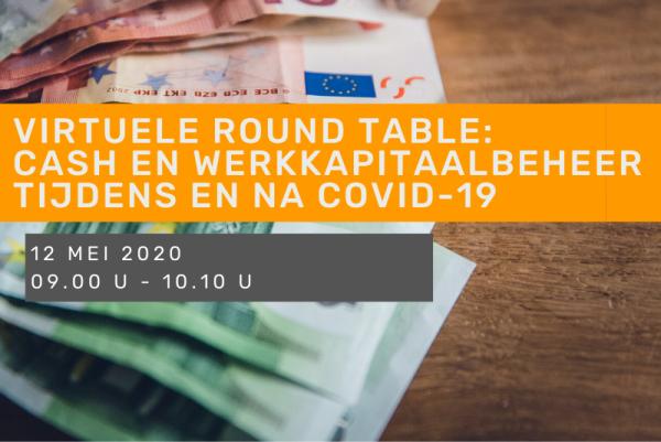 Virtuele Round Table - Cash en werkkapitaalbeheer tijdens en na COVID-19