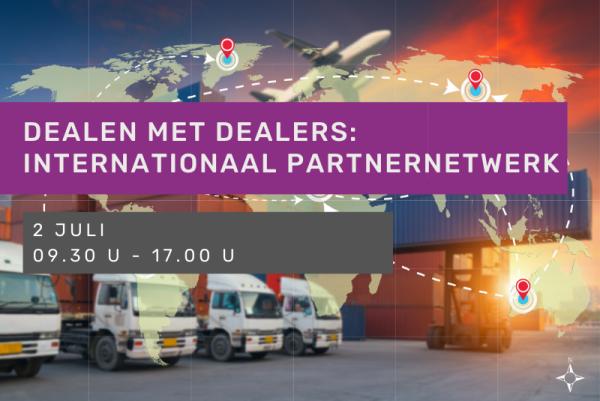 Dealen met dealers: hoe een internationaal partnernetwerk uitbouwen en (onder)houden