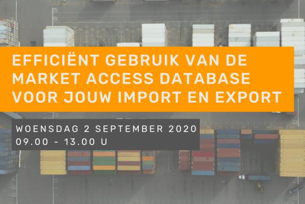 Efficiënt gebruik van de Market Access Database voor jouw import en export