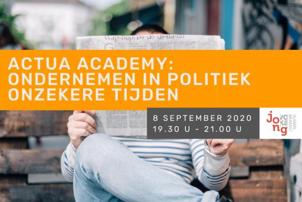 Actua Academy: Ondernemen in politiek onzekere tijden