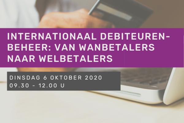 Internationaal debiteurenbeheer: van wanbetalers naar welbetalers