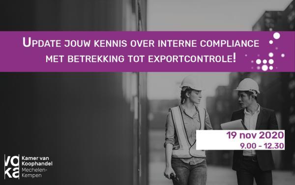 Update jouw kennis over interne compliance met betrekking tot exportcontrole!