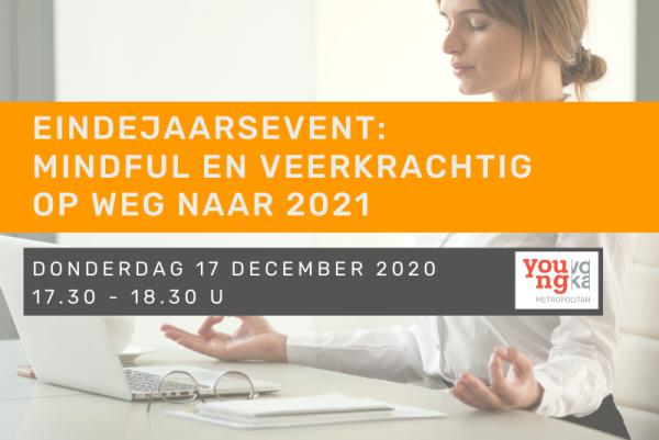 Eindejaarsevent Young Voka Metropolitan - Mindful en veerkrachtig op weg naar 2021