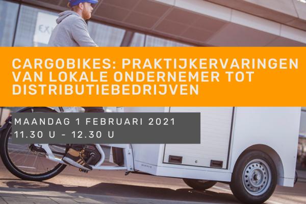 Cargobikes: praktijkervaringen van lokale ondernemer tot distributiebedrijven
