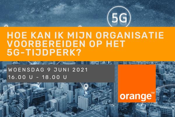 Hoe kan ik mijn organisatie voorbereiden op het 5G-tijdperk?