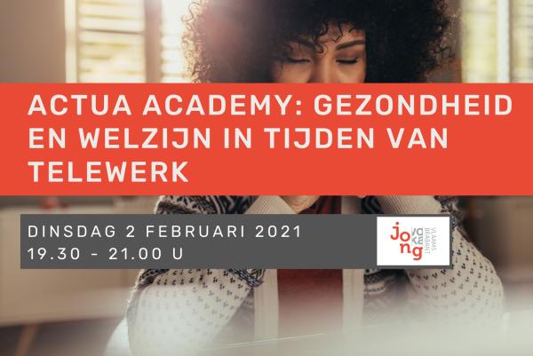 Actua Academy: gezondheid en welzijn in tijden van telewerk
