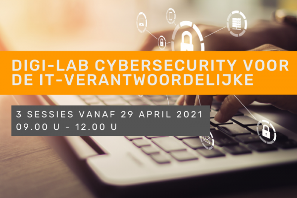 Digi-lab cybersecurity voor de IT-verantwoordelijke