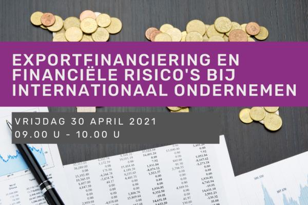 Exportfinanciering en financiële risico's bij internationaal ondernemen