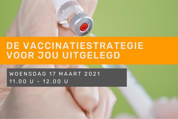 De vaccinatiestrategie voor jou uitgelegd