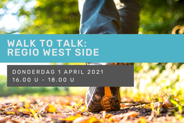 Walk to Talk: Regio West Side