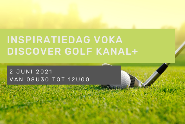 Inspiratiedag Voka Discover Golf Kanal+