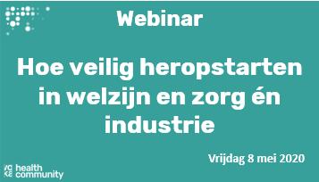 Webinar Voka HC – Hoe veilig heropstarten in welzijn en zorg én industrie