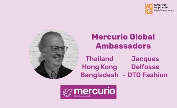 Mercurio Global Ambassadors: Thailand, Hong Kong en Bangladesh