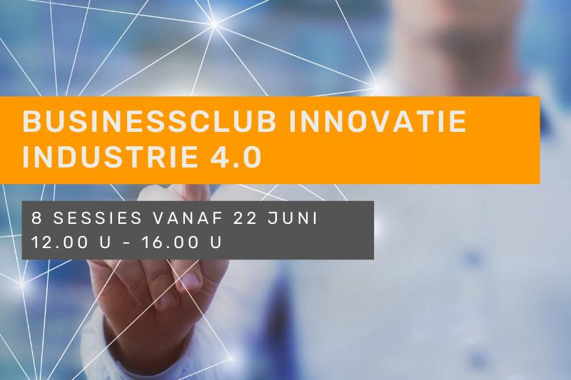 Businessclub Innovatie - Industrie 4.0