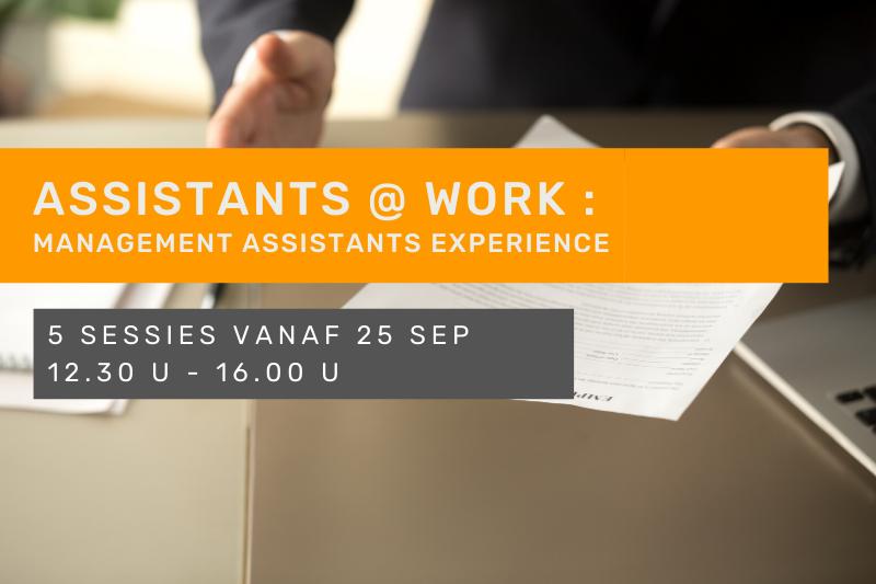 ASSISTANTS @ WORK : Management Assistants Experience