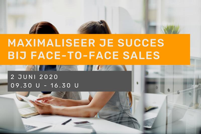 Maximaliseer je succes bij face-to-face sales