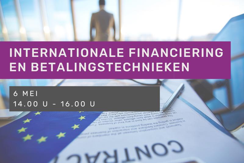 Webinar - Internationale financiering en betaling: risico's en oplossingen en ondersteuningen tijdens en na de covid 19 crisis