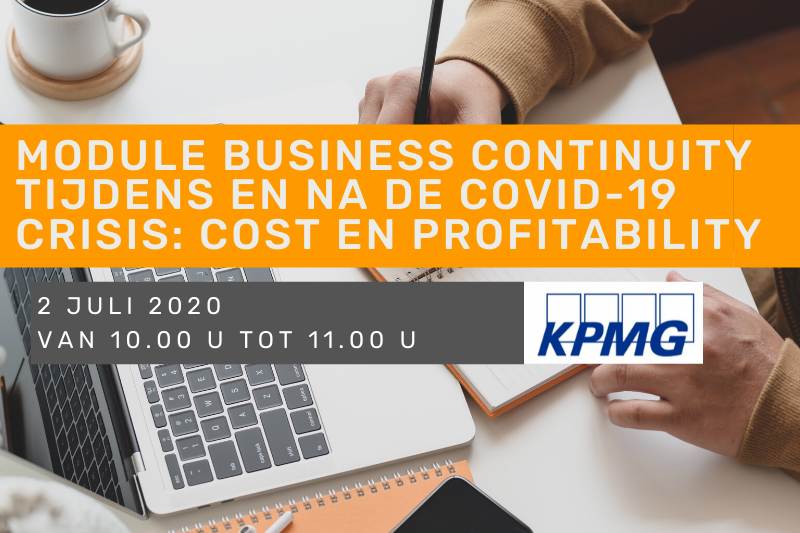 Webinar: Module Business Continuity tijdens en na de covid-19 crisis: Cost en Profitability