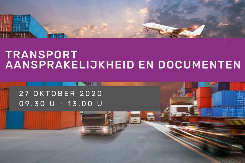 Transport: aansprakelijkheid en documenten