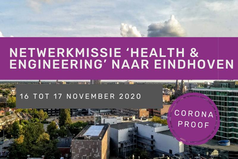 Zakelijke netwerkmissie 'health & engineering' naar Eindhoven