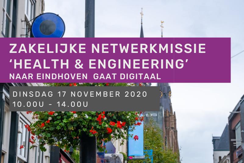 Zakelijke netwerkmissie 'health & engineering' naar Eindhoven gaat digitaal