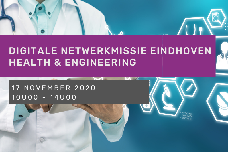 Digitale netwerkmissie Eindhoven - Health & Engineering