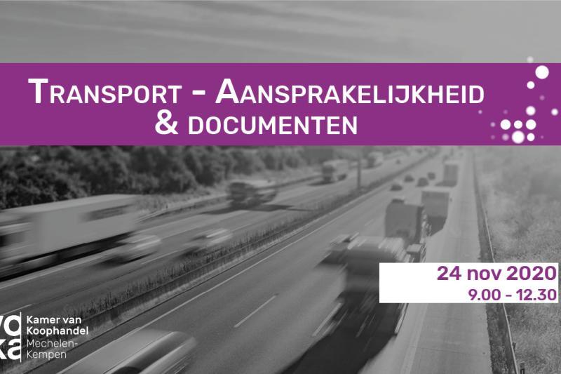 Transport - Aansprakelijkheid & documenten