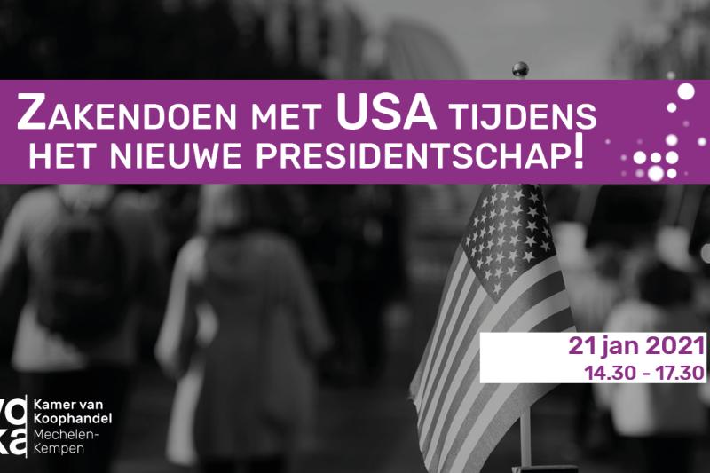 Zakendoen met USA tijdens het nieuwe presidentschap!