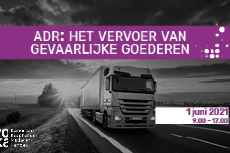 ADR: het vervoer van gevaarlijke goederen