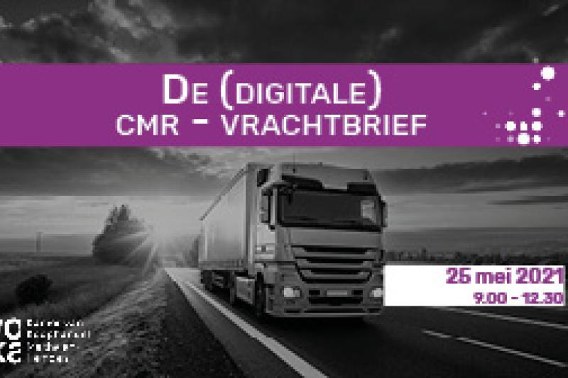 De (digitale) CMR - vrachtbrief
