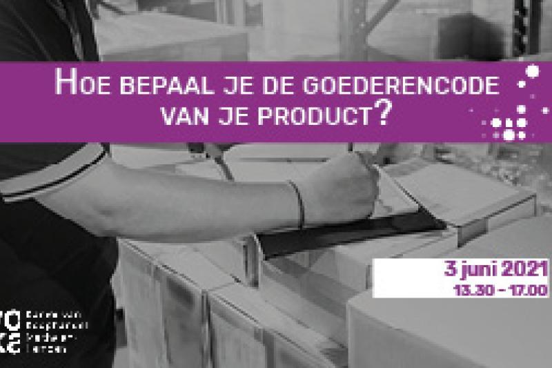 Hoe bepaal je de goederencode van je product?