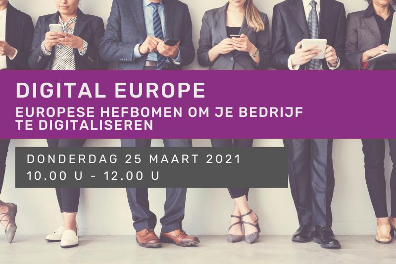 Digital Europe - Europese hefbomen om je bedrijf te digitaliseren