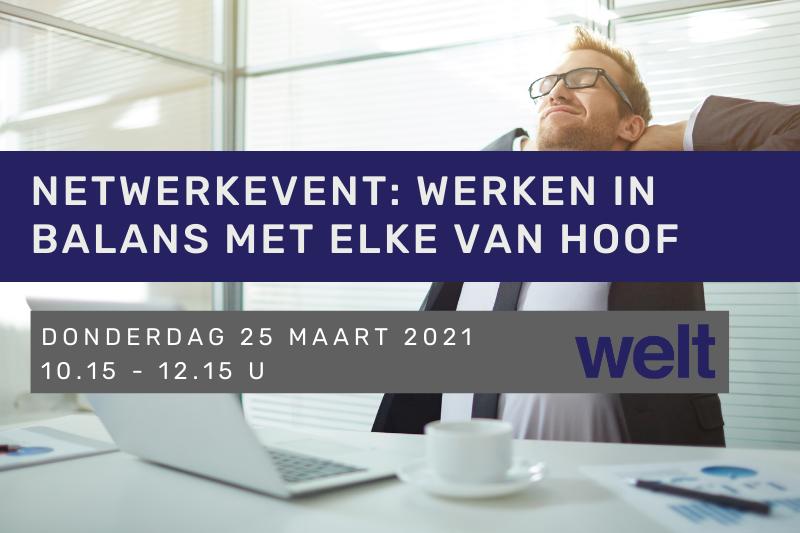 Netwerkevent: Werken in balans met Elke Van Hoof