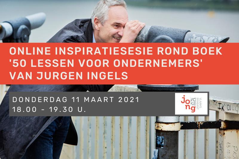 Online inspiratiesessie rond boek '50 lessen voor ondernemers' van Jurgen Ingels