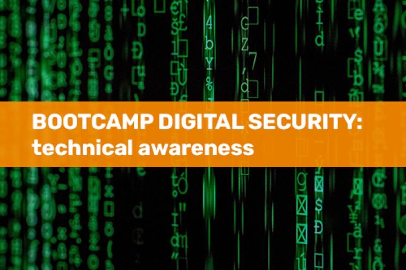 Bootcamp Digital Security: Technical Awareness