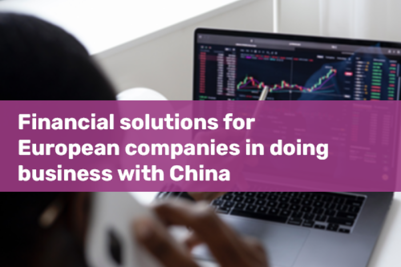 Voka Opleiding Financial solutions for European companies in doing business with China