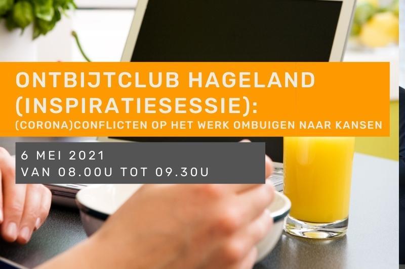 Inspiratiesessie - Ontbijtclub Hageland: (Corona)conflicten op het werk ombuigen naar kansen, dan kan!