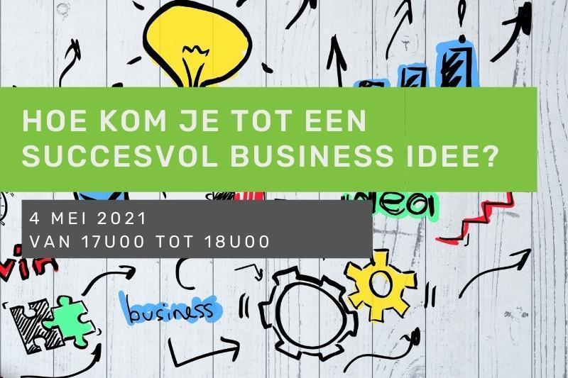 Inspiratiesessie: Hoe kom je tot succesvol business idee