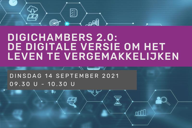 DigiChambers 2.0: de digitale versie om het leven te vergemakkelijken