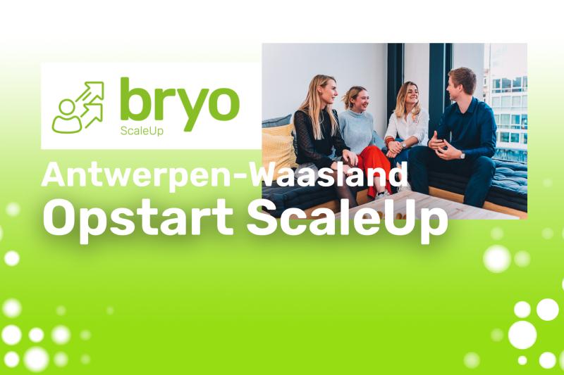 Opstart bryo ScaleUp Antwerpen-Waasland 2021