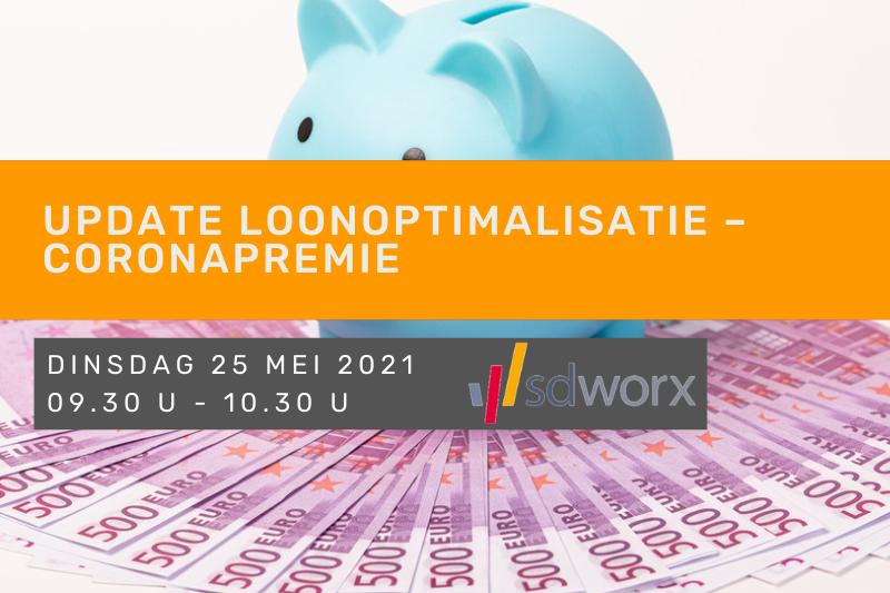 Update loonoptimalisatie – Coronapremie (i.s.m. SD Worx)