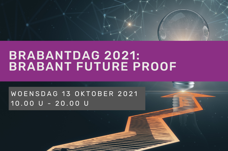 Brabantdag 2021: Brabant Future Proof