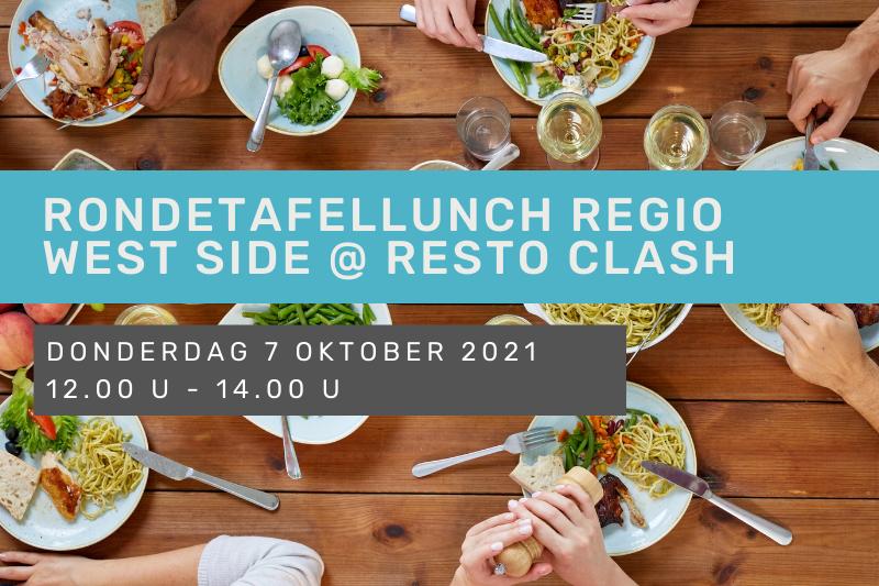 Rondetafellunch regio West Side @ Resto Clash