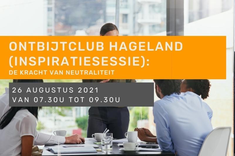 Inspiratiesessie - Ontbijtclub Hageland - De kracht van neutraliteit