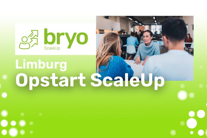Opstart Bryo ScaleUp Limburg 2022