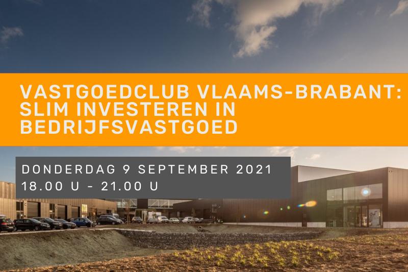 Vastgoedclub Vlaams-Brabant: slim investeren in bedrijfsvastgoed
