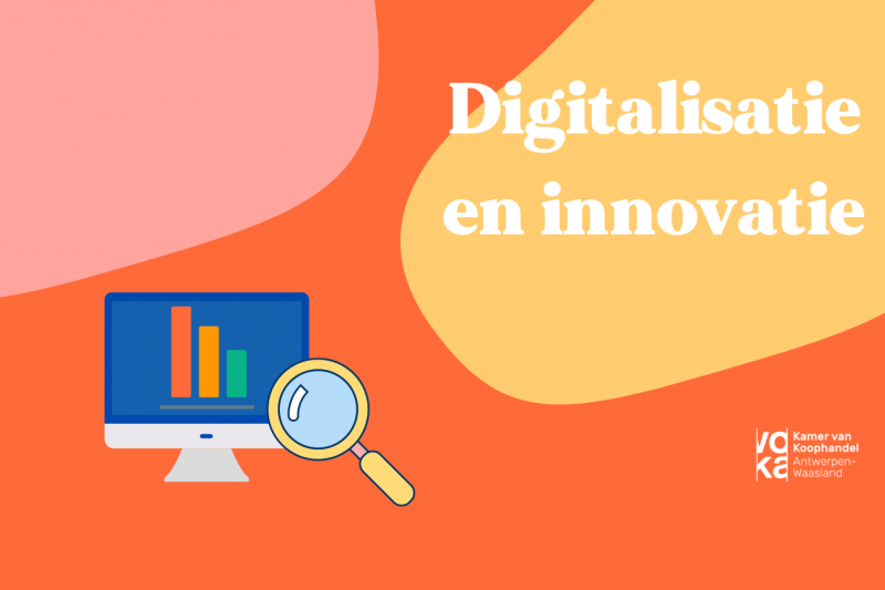 Digitaliseren en innoveren van je bedrijf